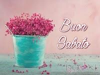 buon sabato immagine con frase aforisma fiori vaso shabby chic.jpg