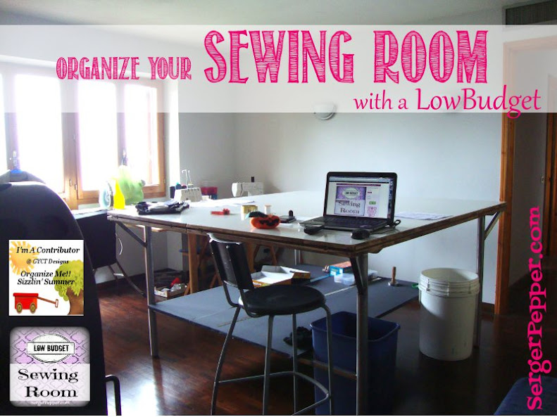Slizzin' Summer series - Organize Your Sewing Room Low-Budget - Serger Pepper