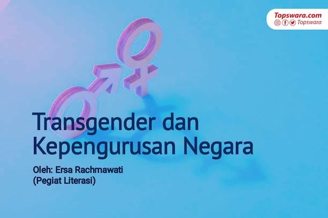 Transgender dan Kepengurusan Negara