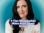 8 Tips Menghadapi Masa Sulit