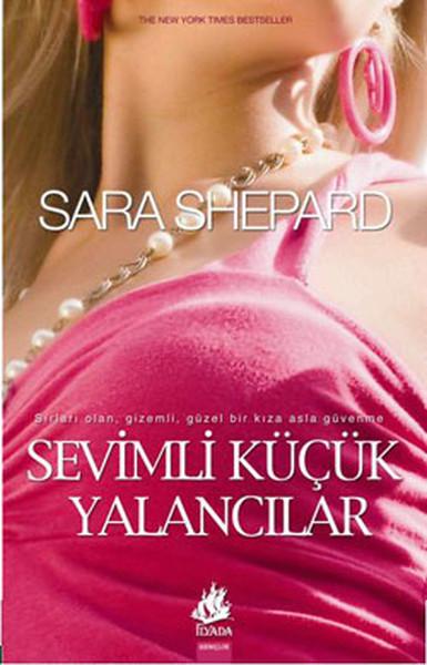 Sara Shepard – Sevimli Küçük Yalancılar Pdf