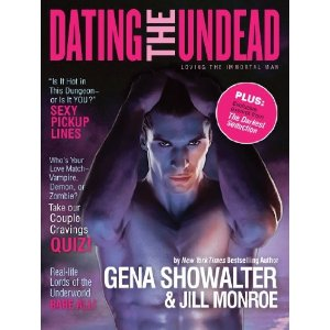 Dating the Undead: Loving the Immoral Man — Gena Showalter and Jill Monroe