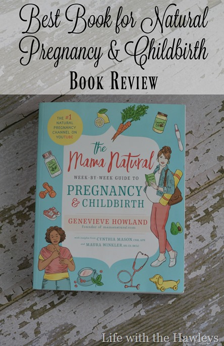 Best Book for Natural Pregnancy & Childbirth Book Review- Life with the Hawleys