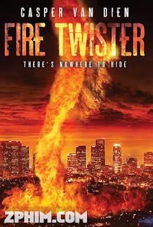 Vòi Rồng Lửa - Fire Twister (2015) Poster