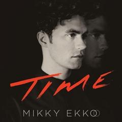mikky-ekko-time