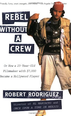Rebel without a crew, or, How a 23-year-old filmmaker with $7,000 became a Hollywood player pdf free download