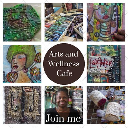 Arts and Wellness Café - Join me each week!