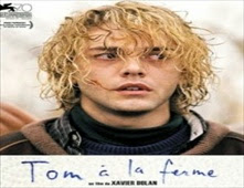 فيلم Tom at the Farm