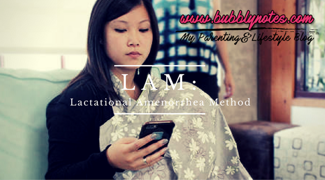Lactational Amenorrhea Method (LAM)