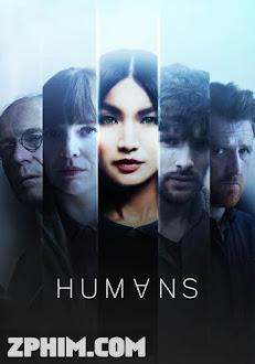 Loài Người Nhân Tạo 1 - Humans Season 1 (2015) Poster