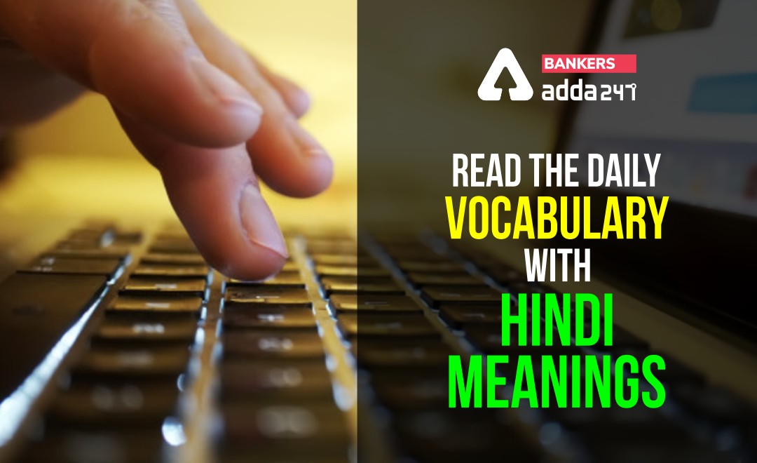 Daily Use Words with Hindi Meanings