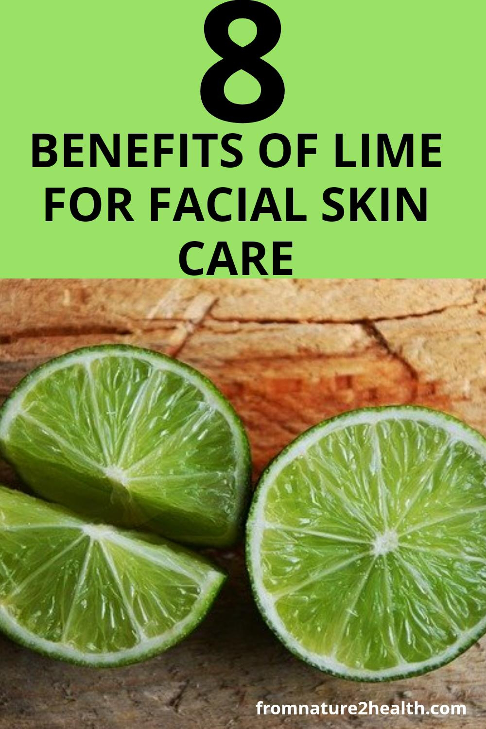Benefits of Lime for Acne, Acne Scars, Anti Aging, Beauty,