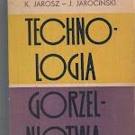 """Kazimierz Jarosz, Jerzy Jarociński """"Technologia gorzelnictwa cz. I"""", Wydawnictwo Przemysłu Lekkiego i Spożywczego, Warszawa 1964.jpg"""