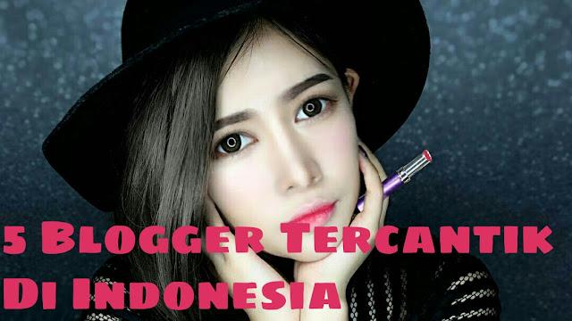 5 Blogger Tercantik Di Indonesia