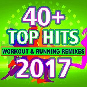40 + Top Hits Workout & Running Remixes - 2017 Mp3 indir