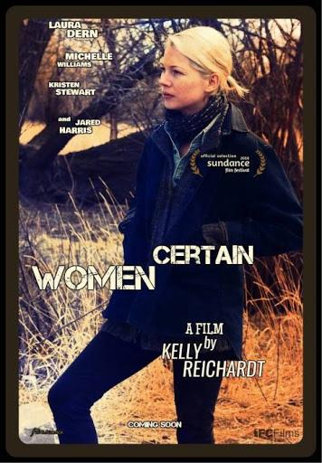 Certain Women - Câu Chuyện Đời Tôi