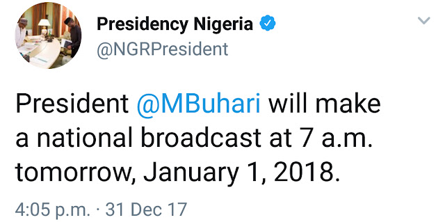 PRESIDENT BUHARI TO MAKE A NATIONAL BROADCAST TOMORROW BY 7AM