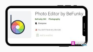 BeFunky App फोटो एडिटिंग ऐप डाउनलोड