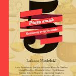 """Łukasz Modelski """"Piaty smak"""", Wydawnictwo Literackie, Kraków 2015.jpg"""