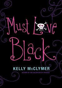 Must Love Black By Kelly McClymer