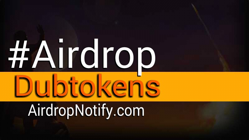 Dubtokens Airdrop Crypto Alert | Earn Free Crypto Airdrop