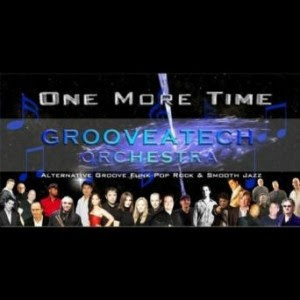 Grooveatech Orchestra – One More Time Lyrics