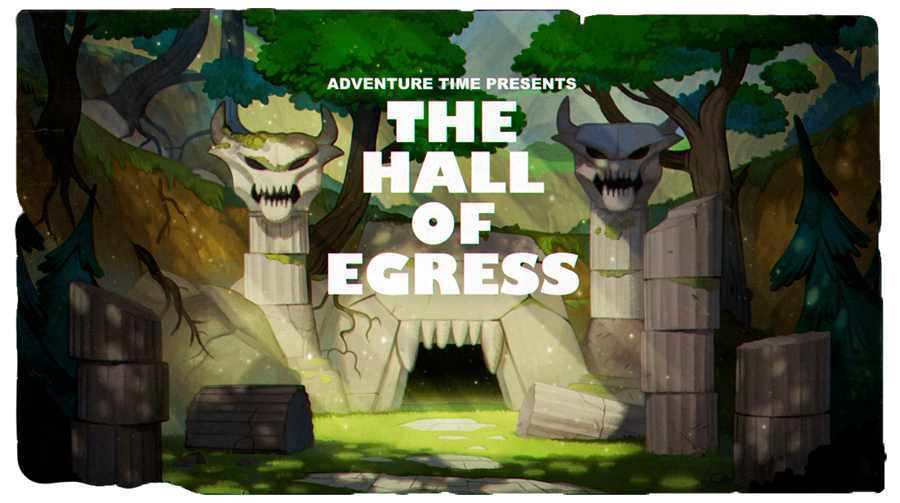 Hora de Aventura: The Hall of Egress