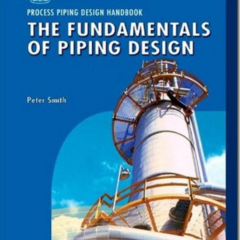 The Fundamentals of Piping Design (VOL 1)