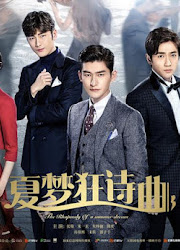 The Rhapsody of A Summer Dream China Web Drama