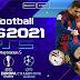 PES 2021 PPSSPP ANDROID UEFA CHAMPIONS EQUIPES EUROPEUS SELEÇÕES & TRANSFERÊNCIAS ATUALIZADO