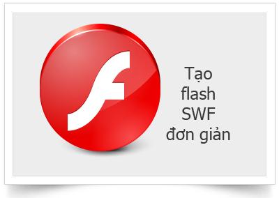 Hướng dẫn tạo một file Flash (swf) đơn giản