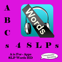 ABCs 4 SLPs: A is for Apps/AAC - SLP Words HD Review and Giveaway image