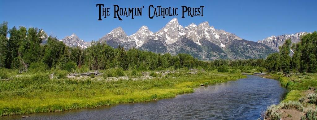 The Roamin' Catholic Priest