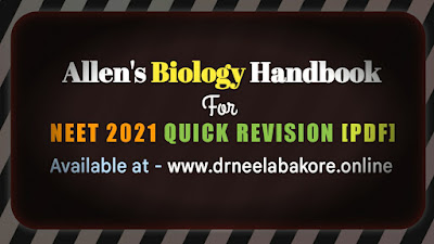 Allen Biology Handbook [PDF] for NEET 2021 quick Revision