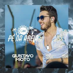 CD Gustavo Mioto - Pé na Areia (Ao Vivo) Torrent download