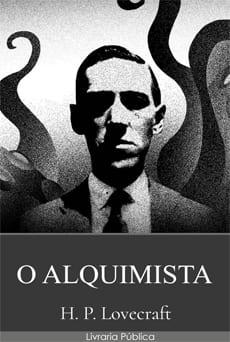 O Alquimista - H. P. Lovecraft