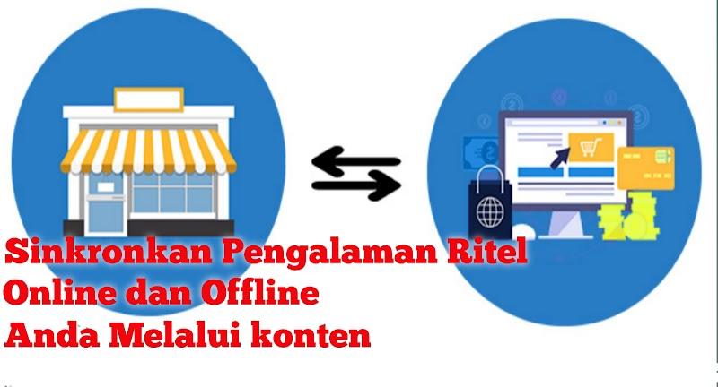 Sinkronkan Pengalaman Ritel Online dan Offline Anda Melalui konten ...