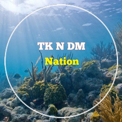 TK n DM Nation
