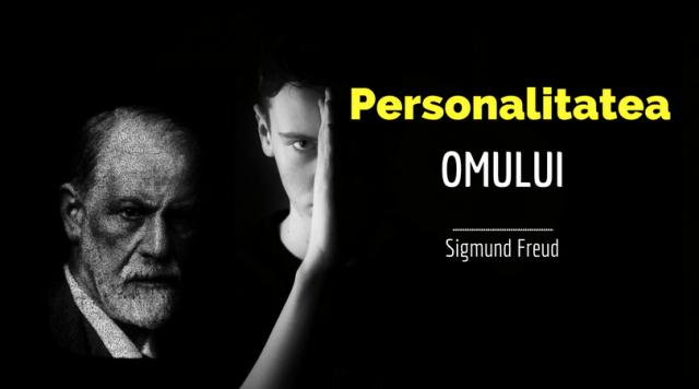 Personalitatea omului după Sigmund Freud