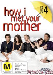 Phim Chuyện Tình Của Bố 4 - How I Met Your Mother 4