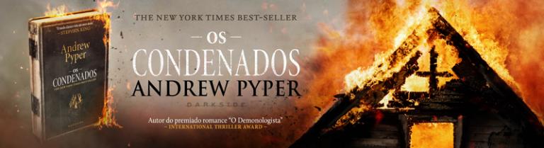 #LIVRO: OS CONDENADOS - Andrew Pyper | DarkSide Books