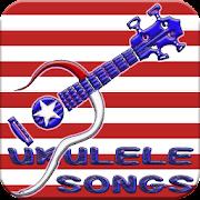 Ukulele Songs Chord and Lyrics