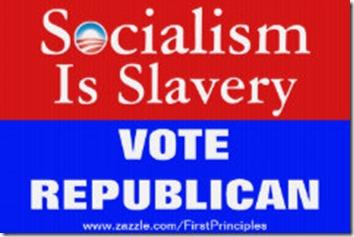 socialism_is_slavery_vote_republican_yard_sign-r37b2511e3e7c45ae8ff21414e3ec42dd_fomui_324