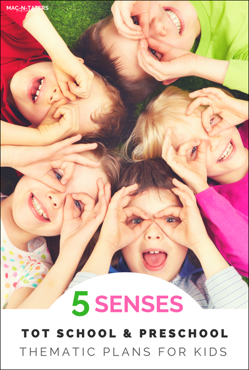 5 Senses Preschool & Tot School Theme