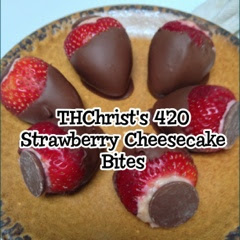 THChristi's 420 Strawberry Cheesecake Bites
