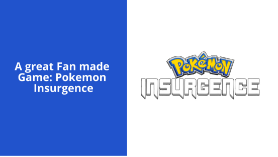 What is Pokemon Insurgence?