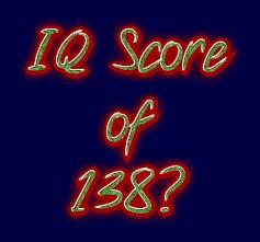 IQ score of 138