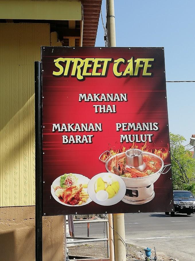 JJCM di Penang : STREET CAFE