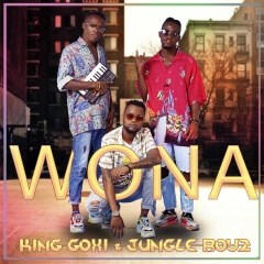 King Goxi - Wona ( ft. Jungle Boyz )[ 2019 DOWNLOAD ]