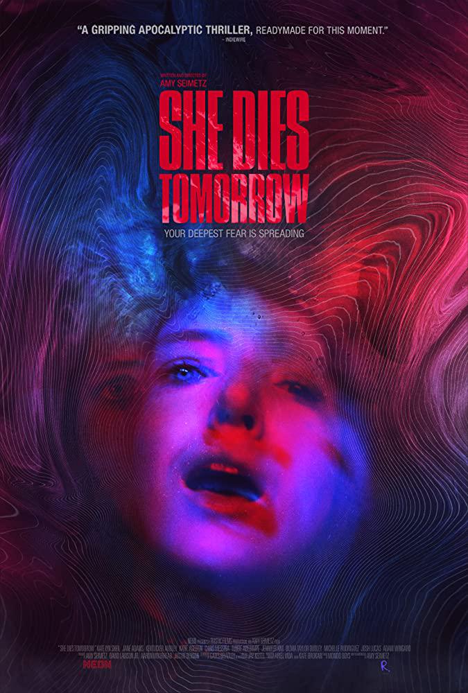 [Movie] She Dies Tomorrow (2020)